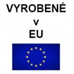 VYROBENÉ V EÚ